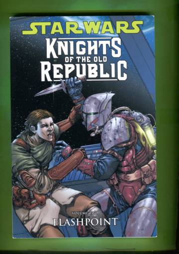 Star Wars Knights of the Old Republic Vol 2: Flashpoint