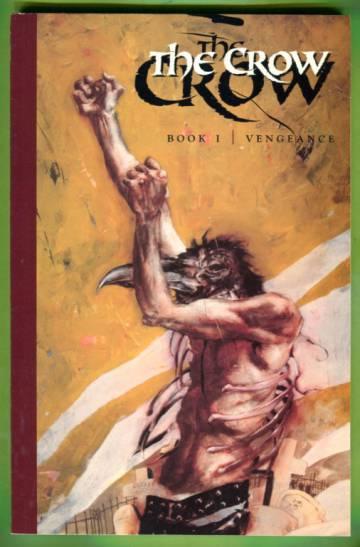 The Crow Book 1: Vengeance