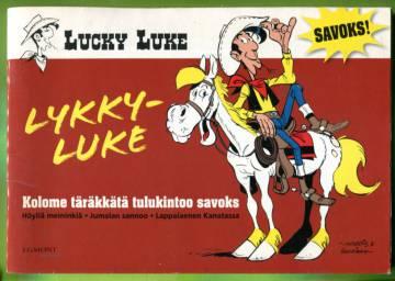 Lykky-Luke - Kolome täräkkätä tulukintoo savoks