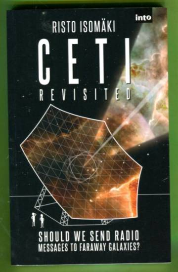 Ceti Revisited - Should we send radio messages to faraway galaxies?