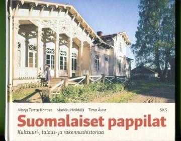 Suomalaiset pappilat - Kulttuuri-, talous- ja rakennushistoriaa