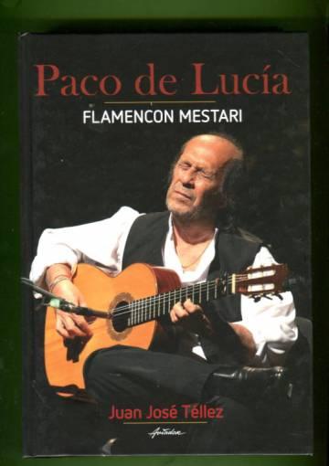 Paco de Lucía - Flamencon mestari