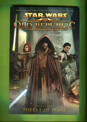 Star Wars: The Old Republic Vol. 2 - Threat of Peace