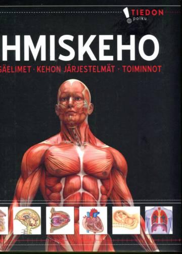 Ihmiskeho - Sisäelimet, kehon järjestelmät, toiminnot