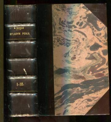 Myladyn poika - Historiallinen romaani 1-3