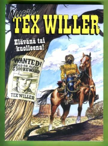 Nuori Tex Willer 1/20 - Elävänä tai kuolleena!