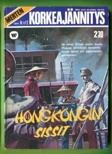 Merten korkeajännitys 12/74 - Hongkongin sissit