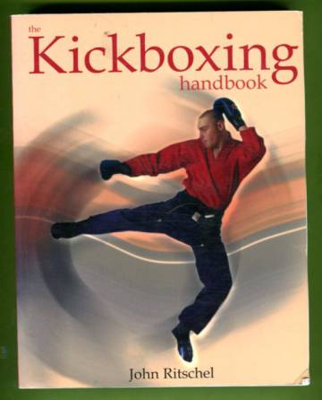 The Kickboxing Handbook