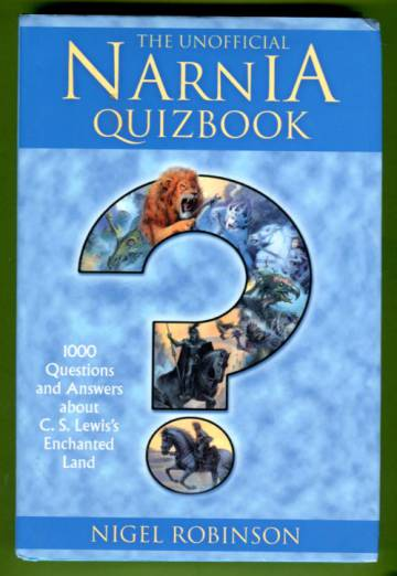 The Unofficial Narnia Quizbook