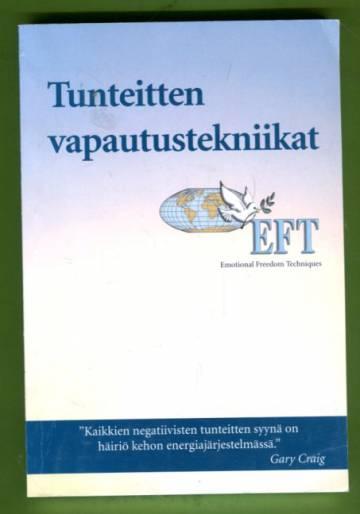 EFT-käsikirja - Tunteitten vapautustekniikat