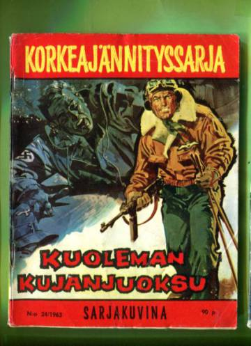 Korkeajännityssarja 24/63 - Kuoleman kujanjuoksu