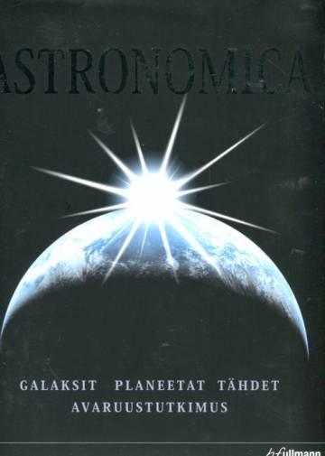 Astronomica - Galaksit, planeetat, tähdet, tähtikartat, avaruustutkimus