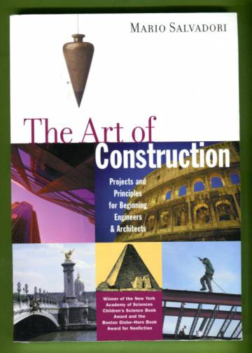 The Art of Construction - Projects and Principles for Beginning Engineers & Architects