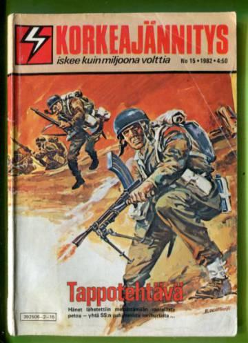 Korkeajännitys 15/82 - Tappotehtävä