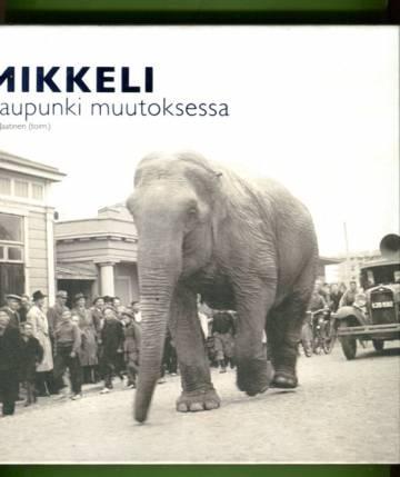 Mikkeli - Kaupunki muutoksessa: Kaupunkirunoelma