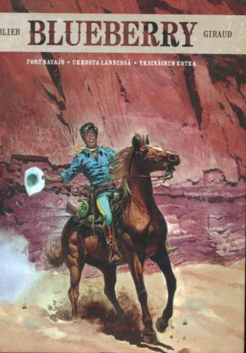 Blueberry -kokoelma: Fort Navajo/ Ukkosta lännessä / Yksinäinen kotka