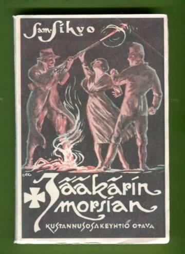 Jääkärin morsian - Kolminäytöksinen sotilasnäytelmä Libausta lauluineen ja tansseineen