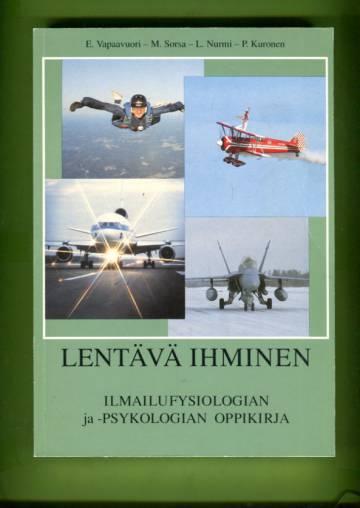 Lentävä ihminen - Ilmailufysiologian ja -psykologian oppikirja
