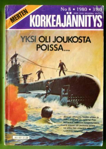 Merten Korkeajännitys 8/80 - Yksi oli joukosta poissa...