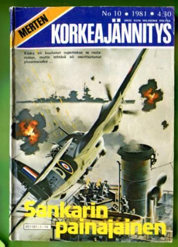 Merten Korkeajännitys 10/81 - Sankarin painajainen