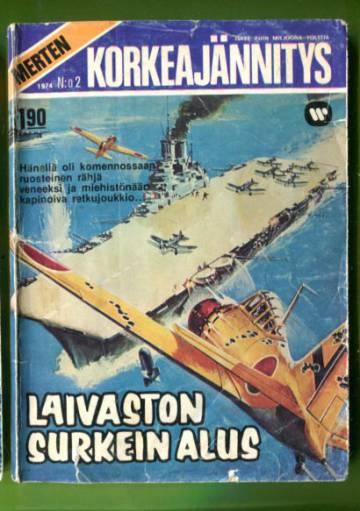 Merten korkeajännitys 2/74 - Laivaston surkein alus