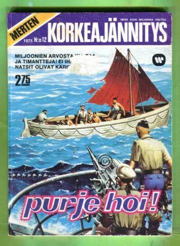 Merten korkeajännitys 12/75 - Purje hoi!