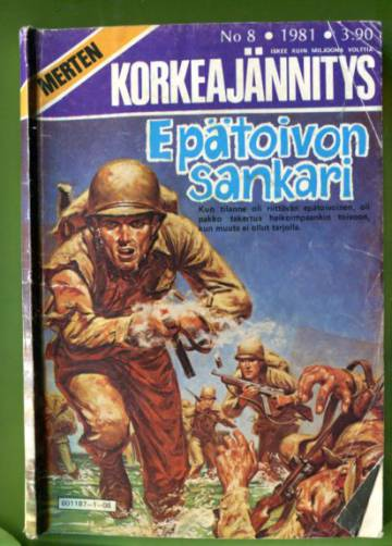 Merten korkeajännitys 8/81 - Epätoivon sankari
