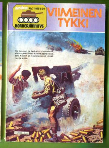 Aavikon korkeajännitys 7/85 - Viimeinen tykki