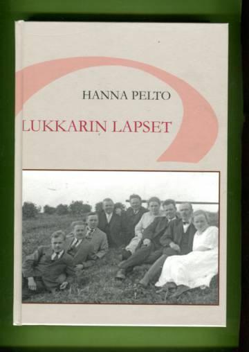 Lukkarin lapset - Herman Siukosen perheen vaiheita kirjeenvaihdon kertomina