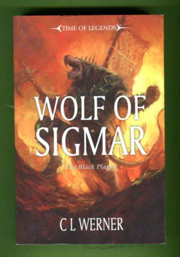 The Black Plague 3 - Wolf of Sigmar