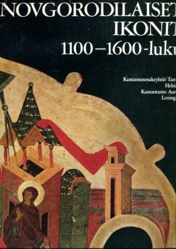 Novgorodilaiset ikonit - 1100-1600-luku