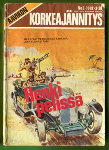 Aavikon Korkeajännitys 3/78 - Henki pelissä