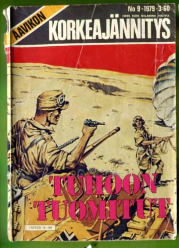 Aavikon Korkeajännitys 9/79 - Tuhoon tuomitut