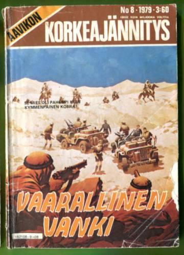 Aavikon Korkeajännitys 8/79 - Vaarallinen vanki