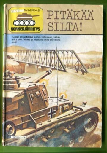 Aavikon Korkeajännitys 6/82 - Pitäkää silta!
