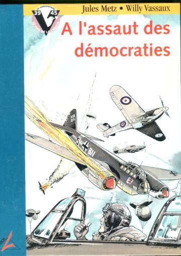Le Prix de la Liberté 1 - A l'assaut des démocraties
