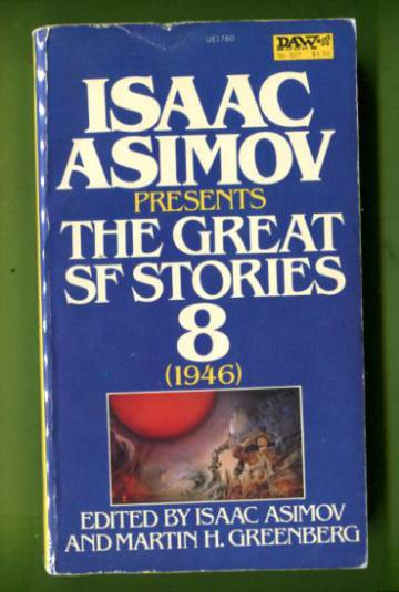 The Great Science Fiction Stories - Volume 8, 1946
