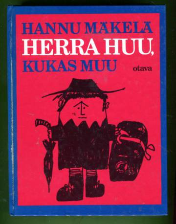 Herra Huu, kukas muu