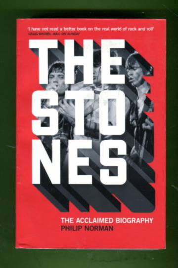 The Stones - The Acclaimed Biography