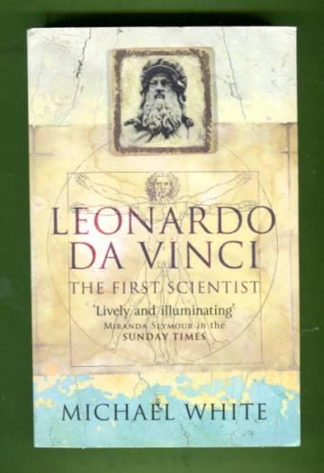 Leonardo - The First Scientist