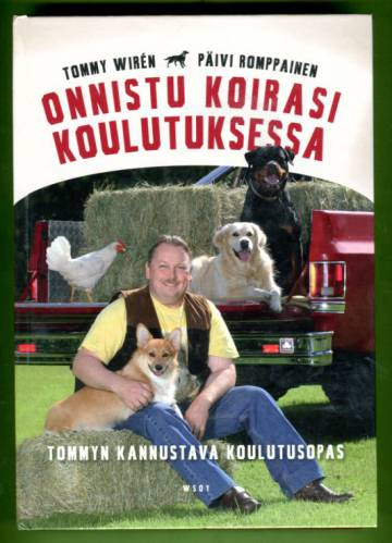 Onnistu koirasi koulutuksessa - Tommyn kannustava koulutusopas