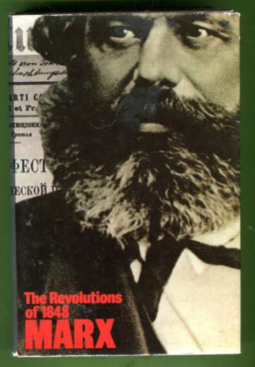The Revolutions of 1848 - Political Writings Volume 1