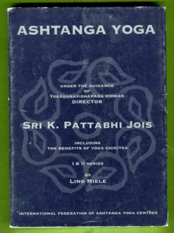Ashtanga Yoga Under the Guidance of Yogasanavisharada Vidwan Director Sri K. Pattabhi Jois