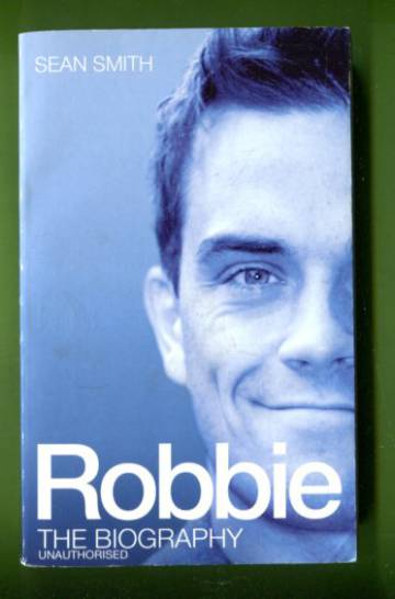 Robbie - The Biography