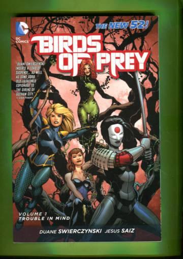 Birds of Prey Vol. 1 - Trouble in Mind