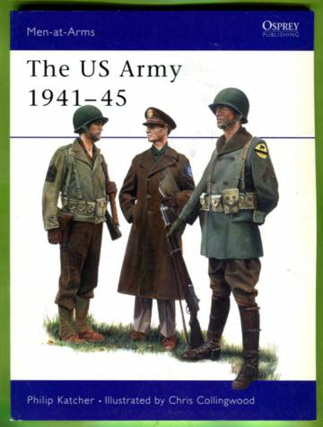 Men-at-Arms 70 - The U.S. Army 1941-1945