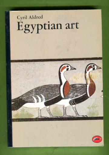 Egyptian Art - In the Days of the Pharaohs 3100-320 BC