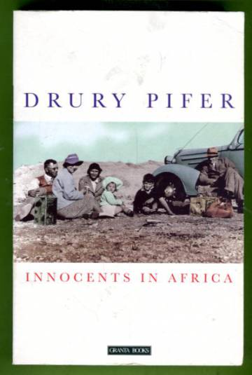 Innocents in Africa - An American Family's Story