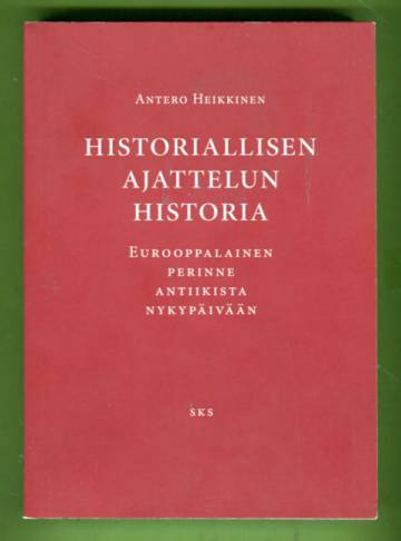 Historiallisen ajattelun historia - Eurooppalainen perinne antiikista nykypäivään