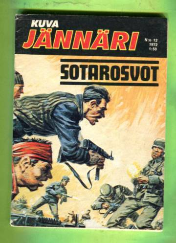 Kuvajännäri 12/72 - Sotarosvot